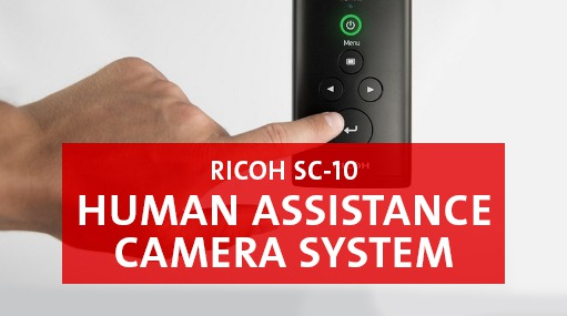 Ricoh SC-10 - Human Assistance Camera System