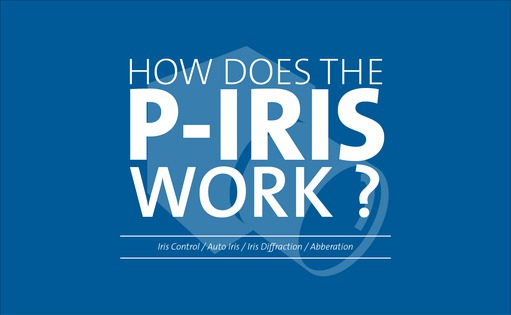 How does the P-Iris work