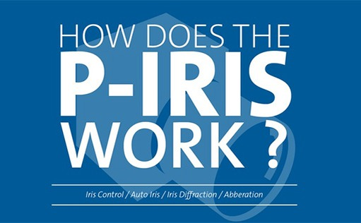 How does the P-Iris work? Download: Infographic - Thumbnail