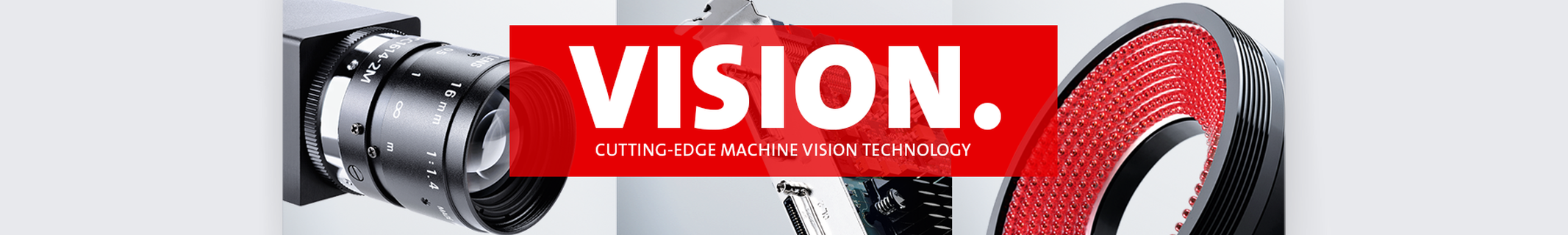 VISION - Cutting-edge machine vision technology